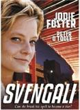Svengali (Jodie Foster)
