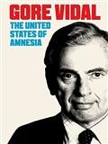 Gore Vidal The United States of Amnesia