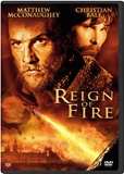 REIGN OF FIRE!