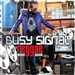 Busy Signal: Stick To The Girl