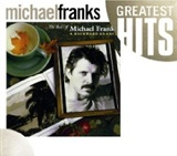 Micheal Franks: The Best of Michael Franks: A Backward Glance