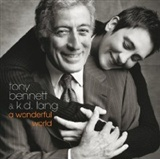 Tony Bennet and K.D. Lang: A Wonderful World