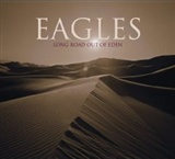 The Eagles: Long Out Of Eden