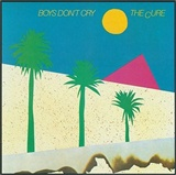 The Cure: Boys dont cry (1980)