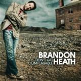 Brandon Heath: Don't Get Comfortable