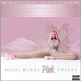 Nikki Minaj: Pink Friday