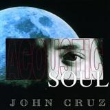 John Cruz: Acoustic Soul