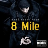 Eminem,: More Music From 8 Mile