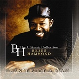 Beres Hammond: Can't stop a man:Best of Beres