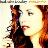 Isabelle Boulay: Parle moi