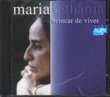 Maria Bethania: Brincar de Viver