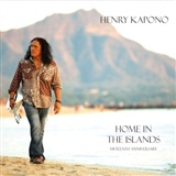 Henry Kapono: Home in the Islands