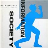 INFORMATION SOCIETY: WALKING AWAY