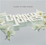 Danko Jones: Sleep Is the Enemy