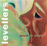 Levellers: Mouth to Mouth