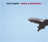 Mark Knopfler: Sailing To Philadelphia