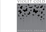 Violet Cold: Desperate Dreams