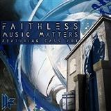 faithless: music matters