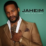 Jaheim: Back In My Arms