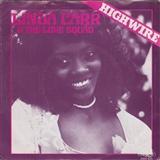 Linda Carr & the Love Squad: Highwire