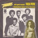 Tavares and Freda Payne: I wanna see you soon
