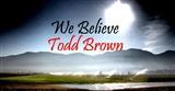 Todd Brown - Songs: We Believe