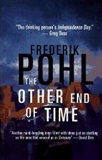 The other end of time: Frederik Pohl