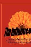 The Influencers TR Johnson