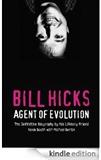 Bill Hicks Agent of Evolution Kevin Booth