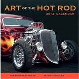 Art of the Hot Rod: Peter Harholdt (Photographer of Calendar)