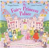 My Fairy Princess Palace Maggie Bateson