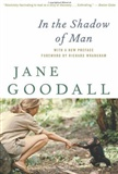 In The Shadow Of Man Jane Goodall