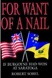 For Want of a nail: Robert Sobel
