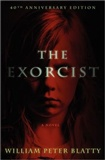 The Exorcist: 40th Anniversary Edition: William Peter Blatty