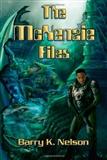 McKenzie Files: Barry K. Nelson