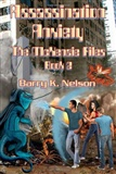Assassination Anxiety McKenzie Files Book 2 Barry K Nelson