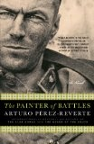 The painter of battles Arturo Perez Reverte