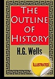 The Outline of History: H. G. Wells