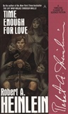 Time Enough for Love: Robert Heinlein