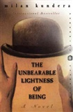 The Unbearable Lightness of Being Milan Kundera