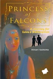PRINCESS OF FALCONS A JOURNEY FOR LOVE REDEMPTION Himani Vashishta