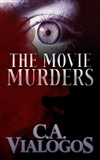 The Movie Murders: C. A. Vialogos