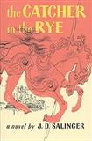 The Catcher in the Rye: J.D.Salinger