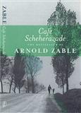 Cafe Scheherezade Arnold Zable