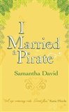 I Married a Pirate Samantha David