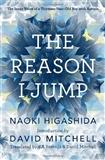 The Reason I Jump: Naoki Higashida