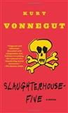 Slaughterhouse Five Kurt Vonnegut
