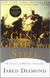 Guns Germs and Steel The Fates of Human Societies Jared M Diamond