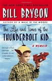 The Life and Times of the Thunderbolt Kid A Memoir Bill Bryson