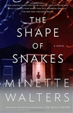 The Shape of Snakes Minette Walters